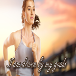 Positive Affirmation – I am driven by my goals