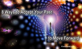 8 Ways to Accept Your Past and Move Forward