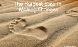 The Hardest Step to Making Life Changing Habits