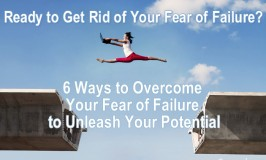 Ready to Get Rid of Your Fear of Failure?
