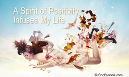 Positive Affirmation – A spirit of positivity infuses my life