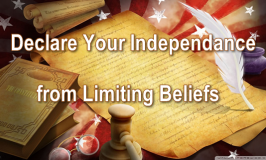 Inspirational Video: Declare Your Independence from Limiting Beliefs