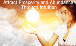 Attract Prosperity and Abundance through Intuition
