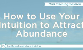 [FREE Mini Training] How to Use Your Intuition to Attract Abundance