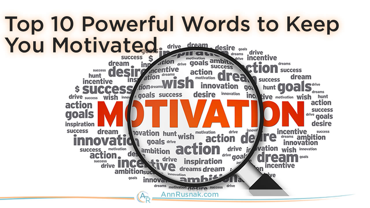 Motivational Words Self Motivation  Top 10 Powerful Words To Keep You Motivated
