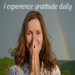 Positive Affirmation – I experience gratitude daily