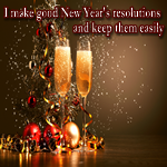 Positive Affirmation – I make good New Year's resolutions and keep them easily