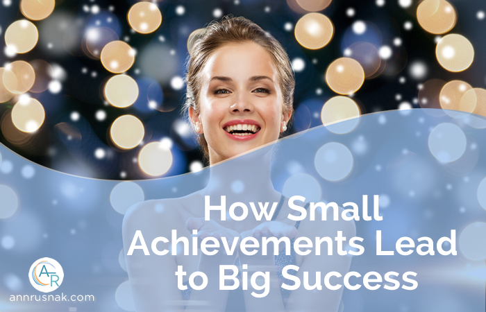 How Small Achievements Lead to Big Success