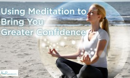Self Confidence – Using Meditation to Bring You Greater Confidence