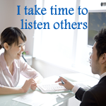 Positive Affirmation – I take time to listen to others