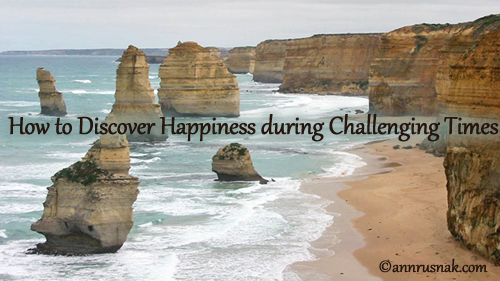 Overcoming Obstacles – How to Discover Happiness during Challenging Times