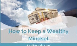 How to Keep a Wealthy Mindset