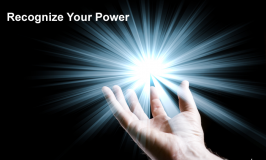 Recognize Your Power to Change Your Life