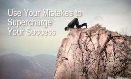 Use Your Mistakes to Supercharge Your Success by Ann Rusnak