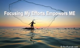 Positive Affirmation – Focusing my efforts empowers me