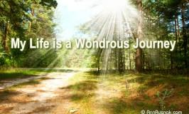 Positive Affirmation – My life is a wondrous journey
