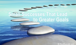 Small Successes Lead to Greater Goals