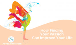 How Finding Your Passion Can Improve Your Life