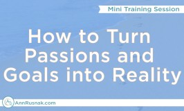 [FREE Mini Training] How to Turn Your Passion and Goals into Reality