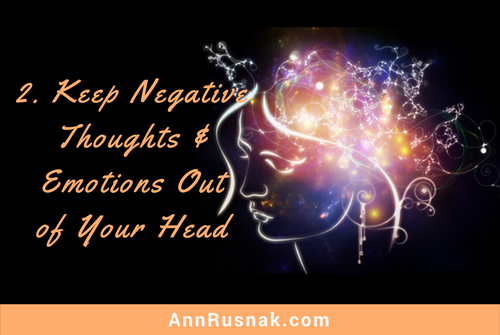 Stay away from negative thoughts