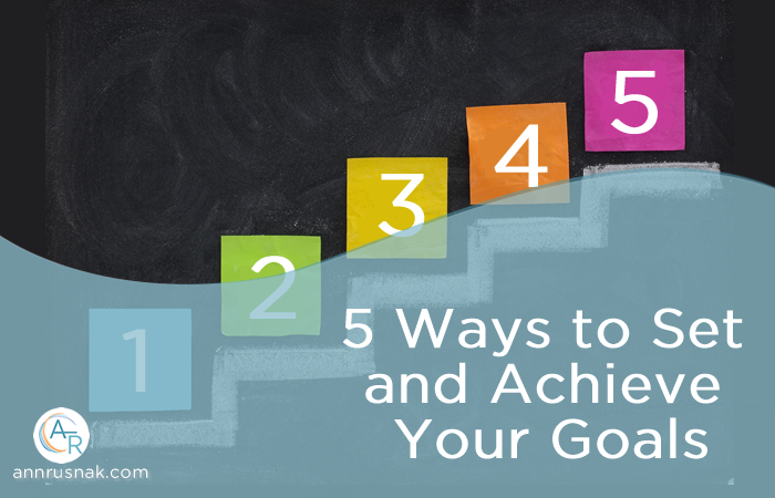 5 Ways to Achieve your goals
