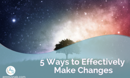 5 Ways to Effectively Make Changes
