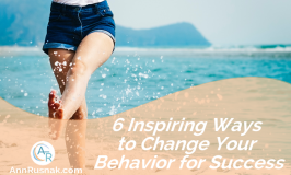 6 Inspiring Ways to Change Your Behavior for Success
