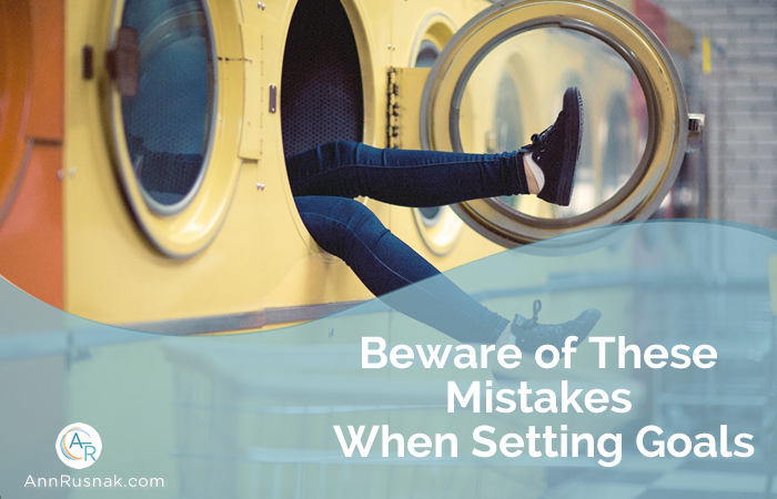 Beware of These Mistakes When Setting Goals