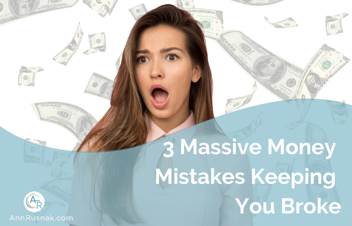 3 Massive Money Mistakes