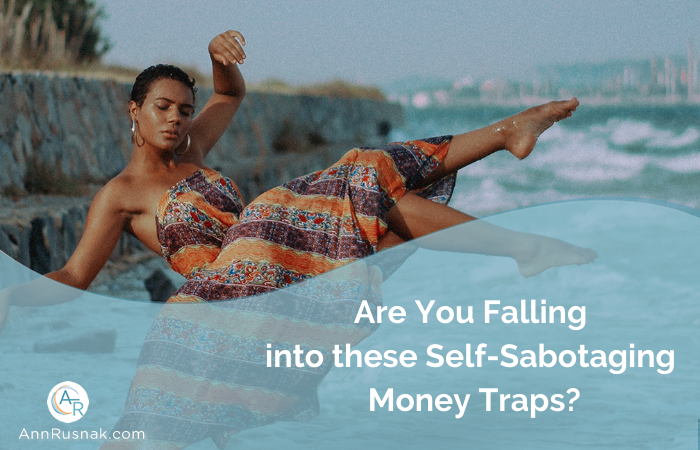 Are You Falling into these Self Sabotaging Money Trap?